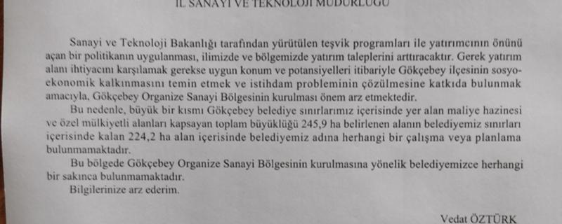 Belediyemizce söz konusu alana Gökçebey OSB kurulmasının uygun olduğunu dair görüş bildirilmiştir